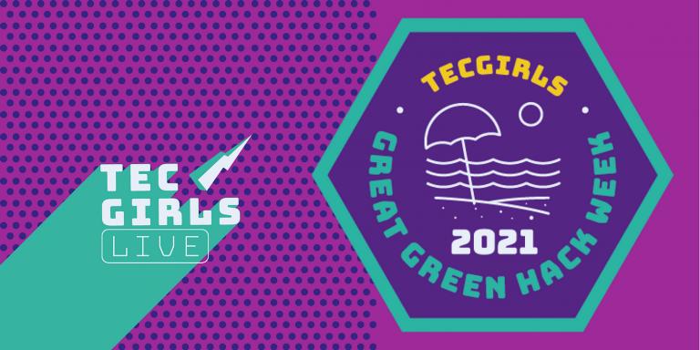 TECgirls G7 Great Green Hack Week
