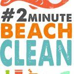 #2 Minute Beach Clean